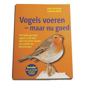 """Boekje """"Vogels voeren - maar nu goed"""""""